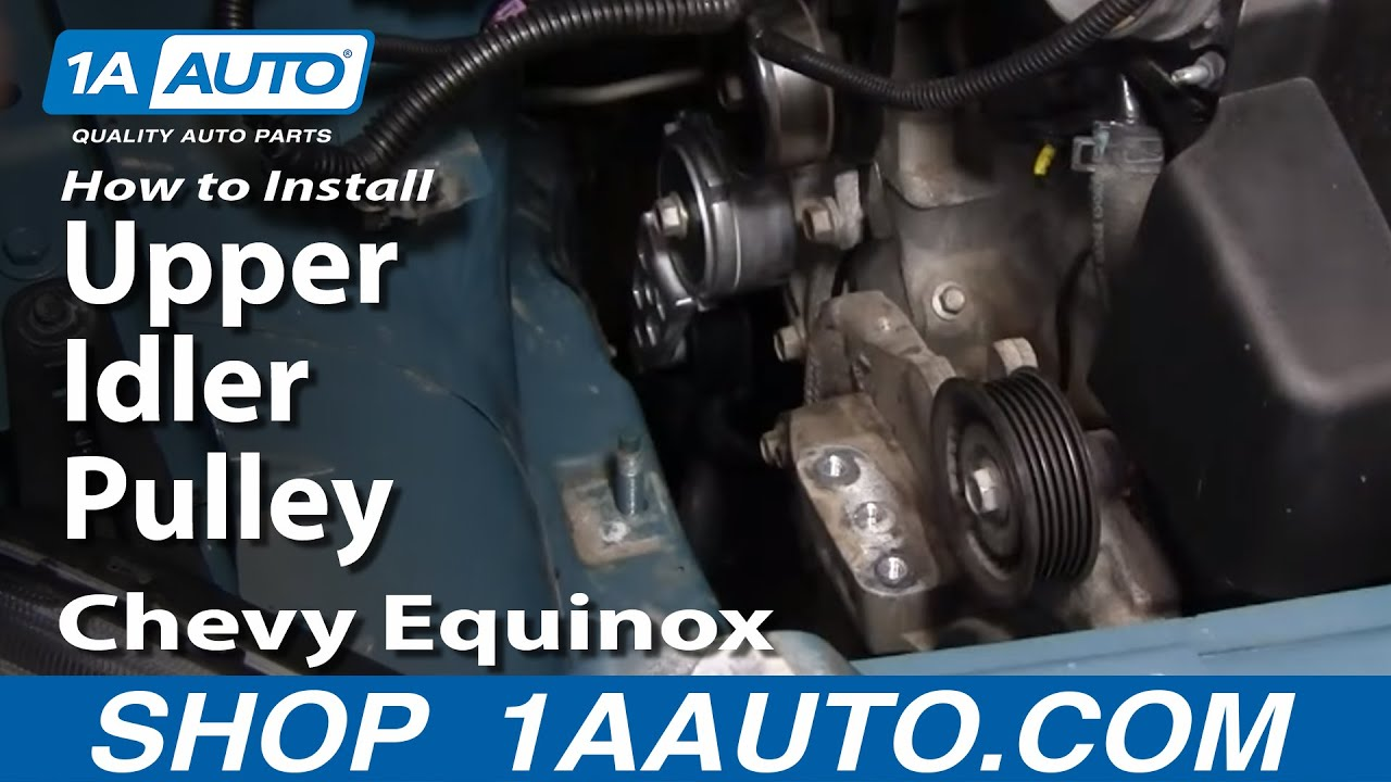 medium resolution of how to replace upper idler pulley 05 09 chevy equinox youtube chevy silverado 4 3 liter engine chevy equinox 3 4 liter engine diagram