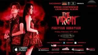 Video THE VIRGIN   CINTA GILA download MP3, 3GP, MP4, WEBM, AVI, FLV Desember 2017