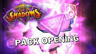Hearthstone Rise of Shadows Pack Opening