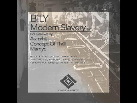 BiLY - Modern Slavery (Ascorbite Remix)