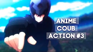 ANIME COUB [ ACTION #3 ]