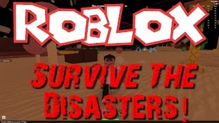 Team SBG Plays Roblox : Survive the Disasters! (Family Multiplayer)