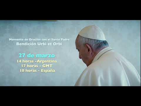 LLamado a un momento de Oración Mundial con el Papa Francisco.