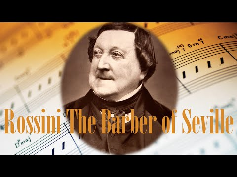 🎼 Rossini Barber of Seville Opera - Best opera songs of all time by Rossini
