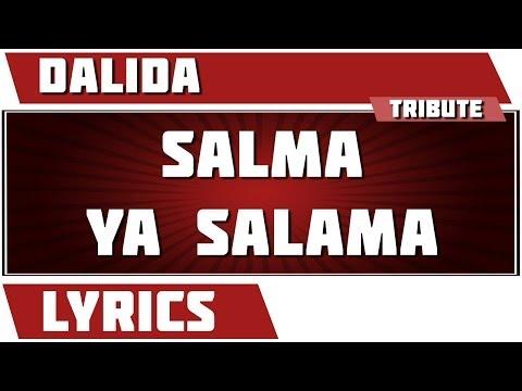 Paroles  Salma Ya Salama - Dalida  Tribute