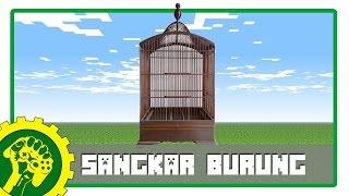 Minecraft Tutorial - Membuat Sangkar Burung