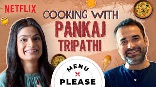 Download Pankaj Tripathi Cooks Special Khichdi ft. Srishti Dixit   Menu Please   Netflix India