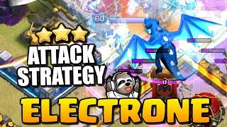 The Amazing Electrone Attack Strategy 🔥 3 Star Attacks ft. Halo Okraheads | Clash of Clans