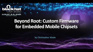 Beyond Root: Custom Firmware for Embedded Mobile Chipsets