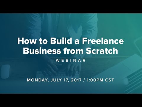 How to Build a Freelance Business from Scratch