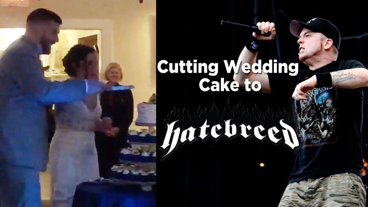 Video Cutting The Wedding Cake To Hatebreed Metalsucks