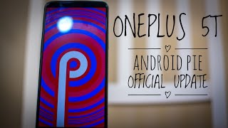 #Android Pie #OnePlus  OnePlus 5T I Official Android Pie Update I Features I Open Beta 20
