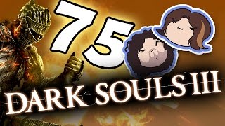 Dark Souls III: Falling Short - PART 75 - Game Grumps