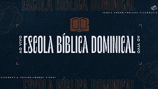 ESCOLA BIBLICA DOMINICAL - 19/09/2021