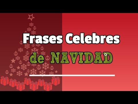 Frases De Navidad De Personajes Celebres.Frases Celebres De Navidad Cortas