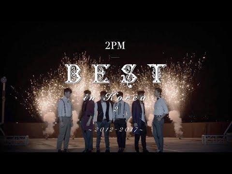 『2PM BEST in Korea 2 〜2012-2017〜』告知映像