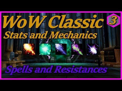 WoW Classic Stats And Mechanics - Part 3:  Spell Hit, Resistance, And Spell Power Coefficients