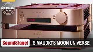 The Simaudio Moon Product Universe - SoundStage! Talks (September 2020)