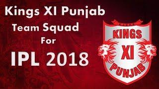 IPL 2018 | Kings XI Punjab Team Squad | KXIP Player List 2018 | kxip Predicted Squad
