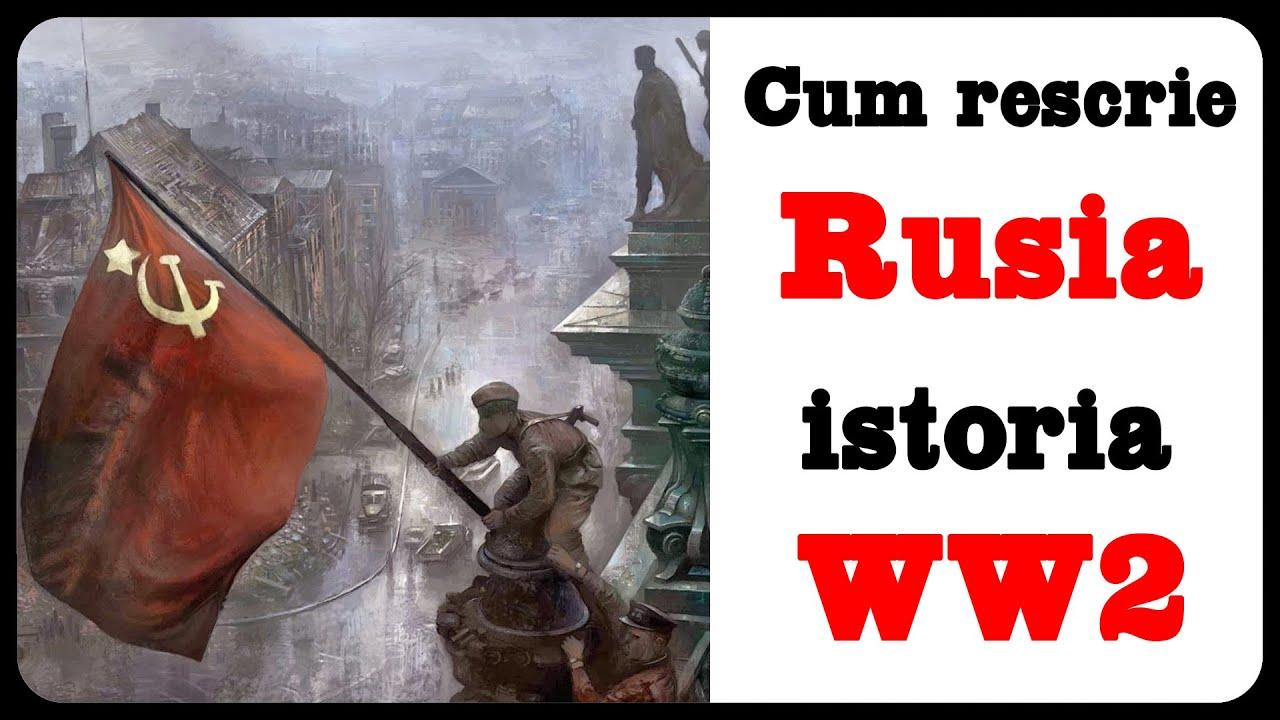 Cum rescrie Rusia istoria WW2