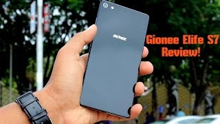 Gionee Elife S7 Review: A Luxury Experience!