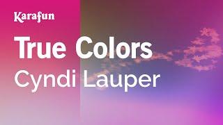 Karaoke True Colors - Cyndi Lauper *