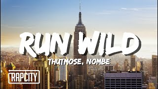 Thutmose - Run Wild ft. NoMBe (FIFA 18 | 2018 World Cup Song) [Lyric Video]