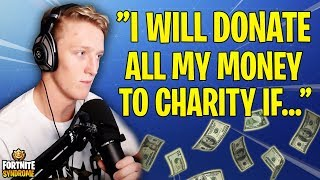 TFUE SAYS HE WILL DONATE ALL HIS MONEY TO CHARITY IF... - Fortnite Moments #146
