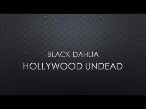 Hollywood Undead - Black Dahlia (Lyrics)