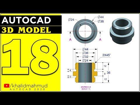 AutoCAD 3D Exercises Tutorial 18    Autocad 3D Mechanical Tutorial 3D Modelling 3D AutoCAD Drawing