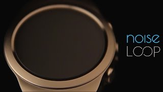 Noise Loop Smartwatch Official Video
