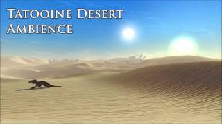Star Wars - Tatooine Desert Background Ambience