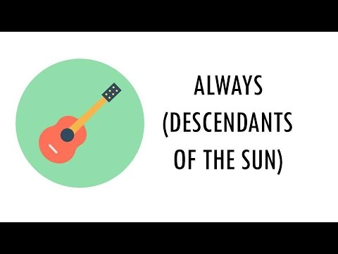 always---descendants-of-the-sun-(guitar-fingerstyle-and-tabs)