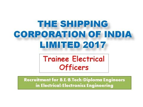 Trainee Electrical Officer | Shipping Corp of India Ltd Recruitment 2017