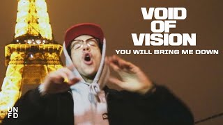 Void of Vision - You Will Bring Me Down [Official Music Video]