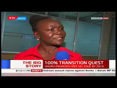 The Big Story   100% Transition  Quest: We are leaving nobody behind-  Prof. Magoha
