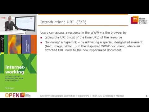 "openHPI Course ""Web Technologies"", Week 2, Chapter 1 - URI - Uniform Resource Identifier"