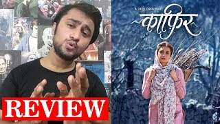 Kaafir ZEE5 Original Series [Spoiler-Free Review]