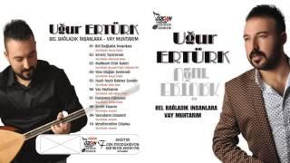 Ugur ERTURK - Yine Dugun Senlendi  Resimi