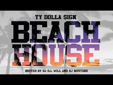Ty Dolla $ign - Beach House (Full Mixtape)