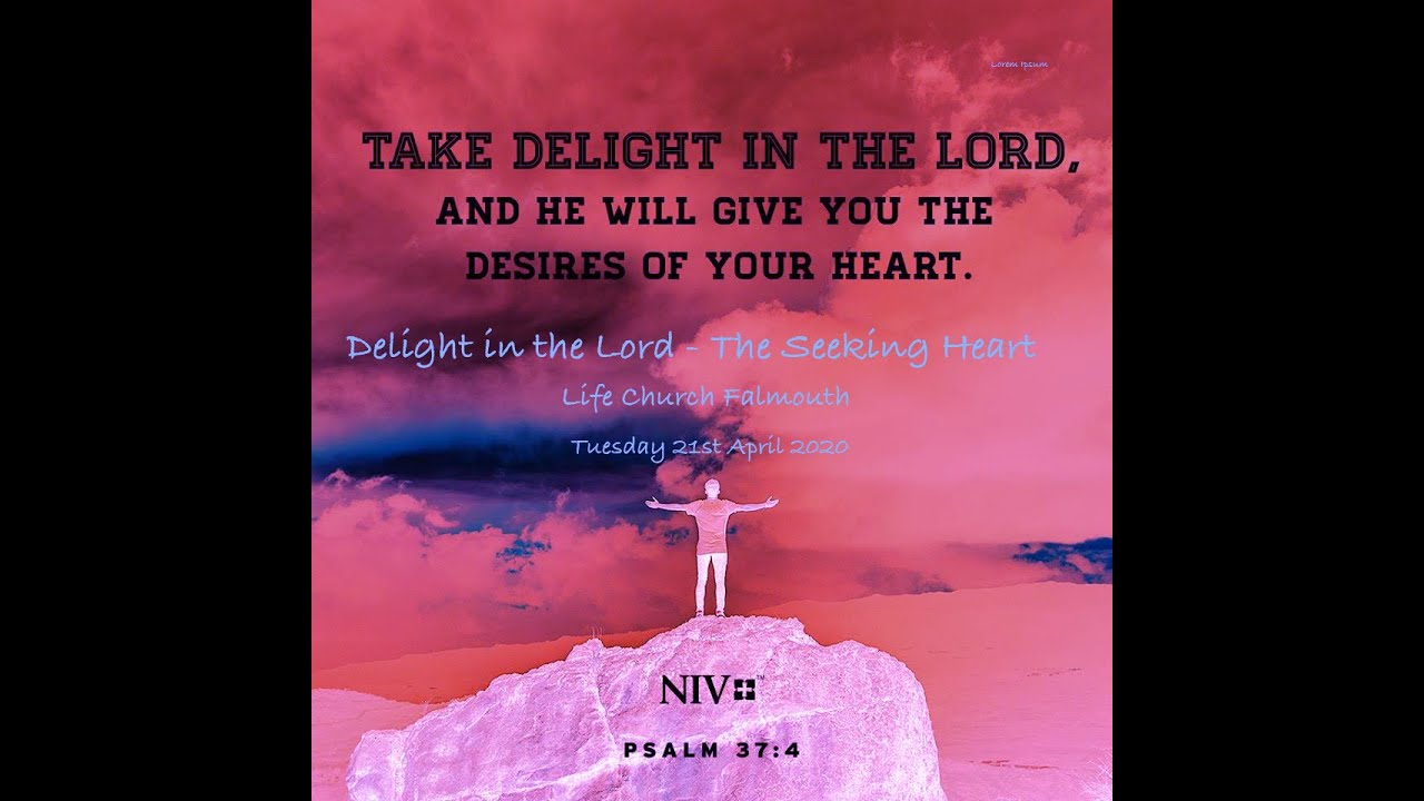 Delight in the Lord - The Seeking Heart