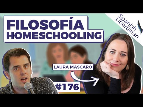 176 | FILOSOFÍA HOMESCHOOLING con Laura Mascaró