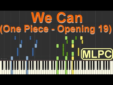 One Piece - Opening 19 - We Can I Piano Tutorial by MLPC