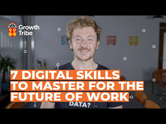 Top 7 Digital Skills to Master The Future of Work | And Where to go to Learn