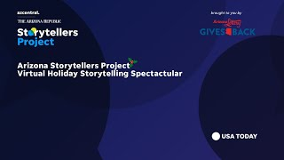 Arizona Storytellers Project | Holiday Storytelling Spectacular