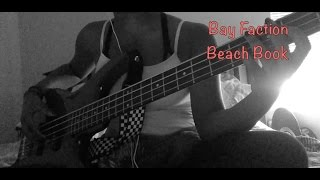 Bay Faction//Beach book