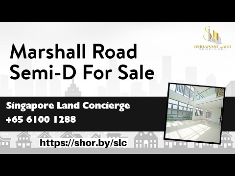 Marshall Road Semi-D For Sale by Singapore Land Concierge. Brand New!