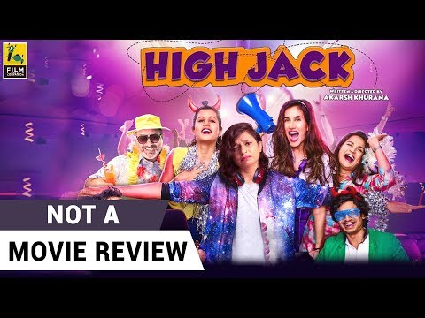 High Jack | Not A Movie Review | Sucharita Tyagi | Film Companion