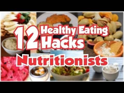 12 Healthy Eating Hacks Nutritionists Use Every Day | Vegan Food