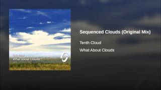 Sequenced Clouds (Original Mix)